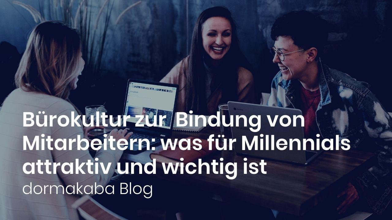 Thumbnail of https://blog.dormakaba.com/de/buerokultur-zur-bindung-von-mitarbeitern-was-fuer-millennials-attraktiv-und-wichtig-ist/